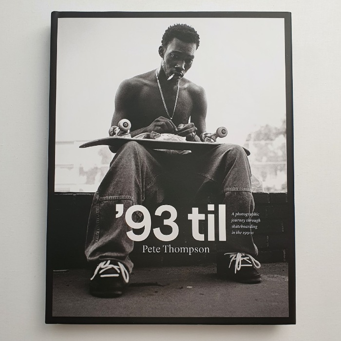 93 til - Photographic Skateboarding Book - By Pete Thompson